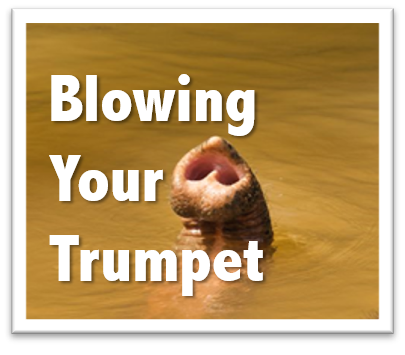 Blowing Your Trumpet